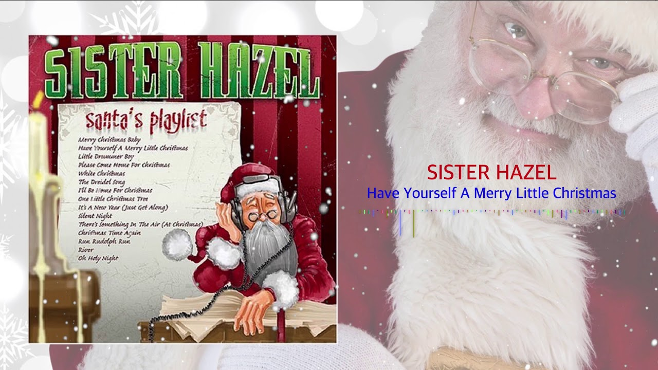 sister-hazel-have-yourself-a-merry-christmas-sister-hazel