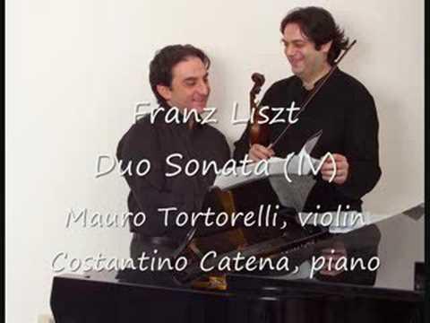 Liszt: Duo Sonata (IV) Mauro Tortorelli - Costantino Catena