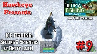 Ultimate Fishing Simulator | Ep. #9 | ICE FISHING: Spoons & Spinners at Betty Lake!