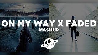 ON MY WAY x FADED [Mashup] - Alan Walker, Farruko, Sabrina Carpenter