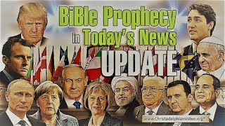 MUST SEE! Shocking World News Summary in Relation to Bible Prophecy - August 2017