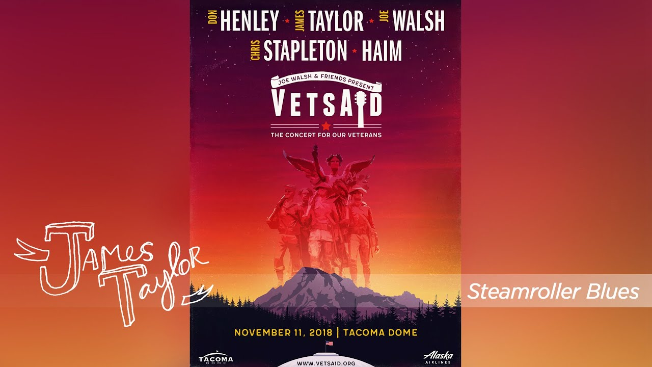 James Taylor - Steamroller Blues (VetsAid with Joe Walsh, Tacoma, 11/11/18)