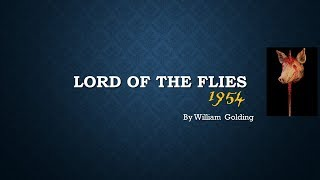 Lord of the Flies - by William Golding (Summary, Characters, Themes and Symbols)