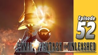 Lets Play Final Fantasy IX Unleashed: Part 52 - Fragments of Memories