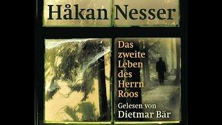 Das zweite Leben des Herrn Roos: Roman von Håkan Nesser / Deutsch / Hörbuch Komplett