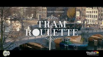Holland Casino presenteert Tramroulette!
