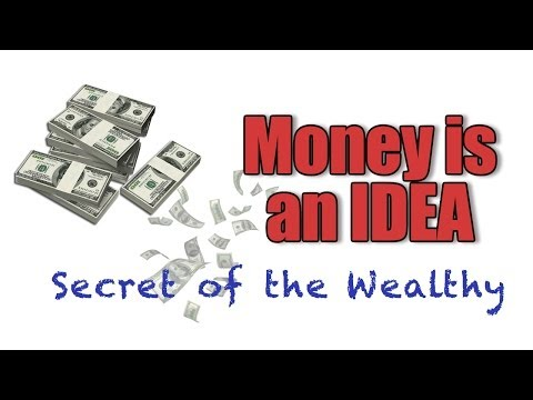 Robert Kiyosaki reveals the Secrets of the Wealthy-Money is an idea