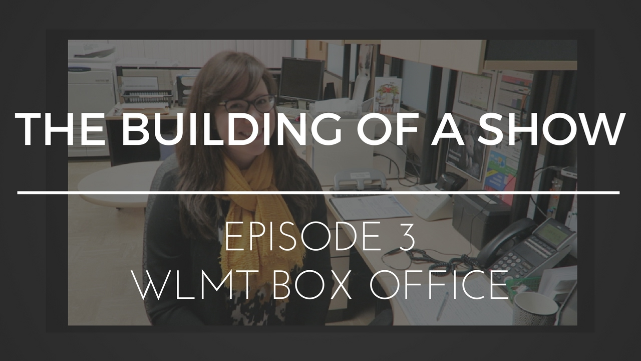 Download The Building of a Show : Episode 3 - WLMT Box Office