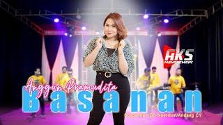 ANGGUN PRAMUDITA - BASANAN   AKS MANAGEMENT (OFFICIAL MUSIC VIDEO)