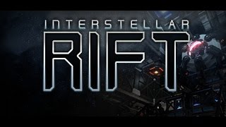 Interstellar Rift - First Look