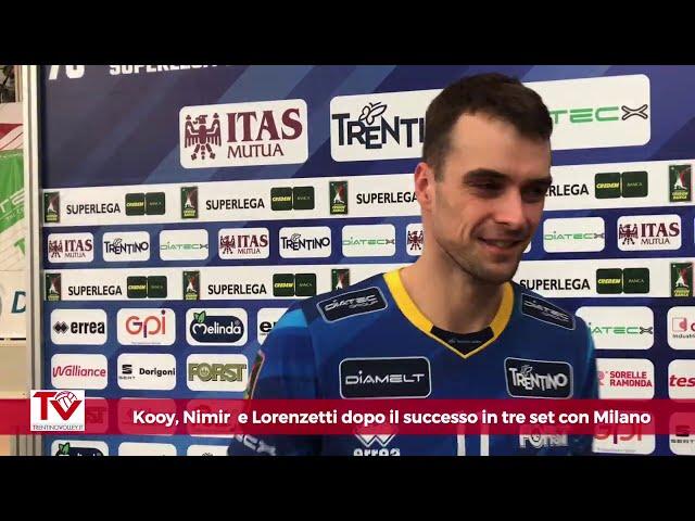 Kooy, Nimir e Lorenzetti dopo il 3-0 su Milano all'Epifania