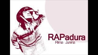 RAPadura - Rima Junina
