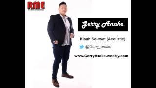 Gerry Anake - kisah selewat (acoustic version)
