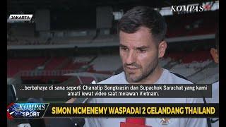 Simon McMenemy Waspadai 2 Gelandang Thailand