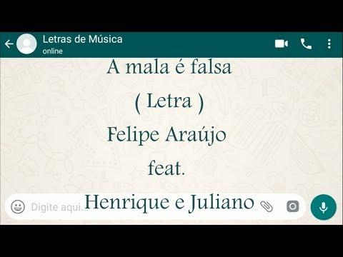 A mala é falsa -  - Felipe Araújo feat. Henrique e Juliano