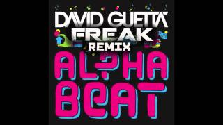David Guetta - Alphabeat (Freak