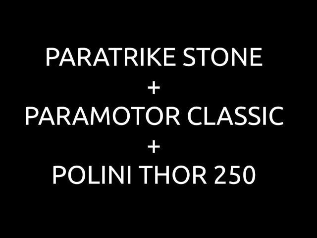 PXP Paramotor - Paratrike Stone + Paramotor Classic + Polini Thor 250