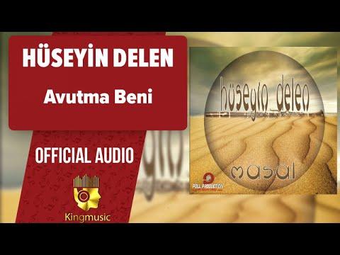 Hüseyin Delen - Avutma Beni - ( Official Audio )