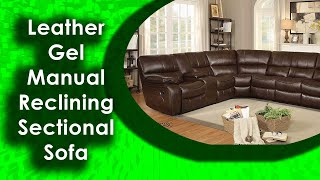 Best Homelegance Pecos Leather Gel Manual Reclining Sectional Sofa Brown 2020