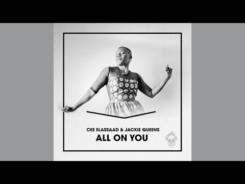 Cee ElAssaad feat.Jackie Queens - All On You (Voodoo Mix)