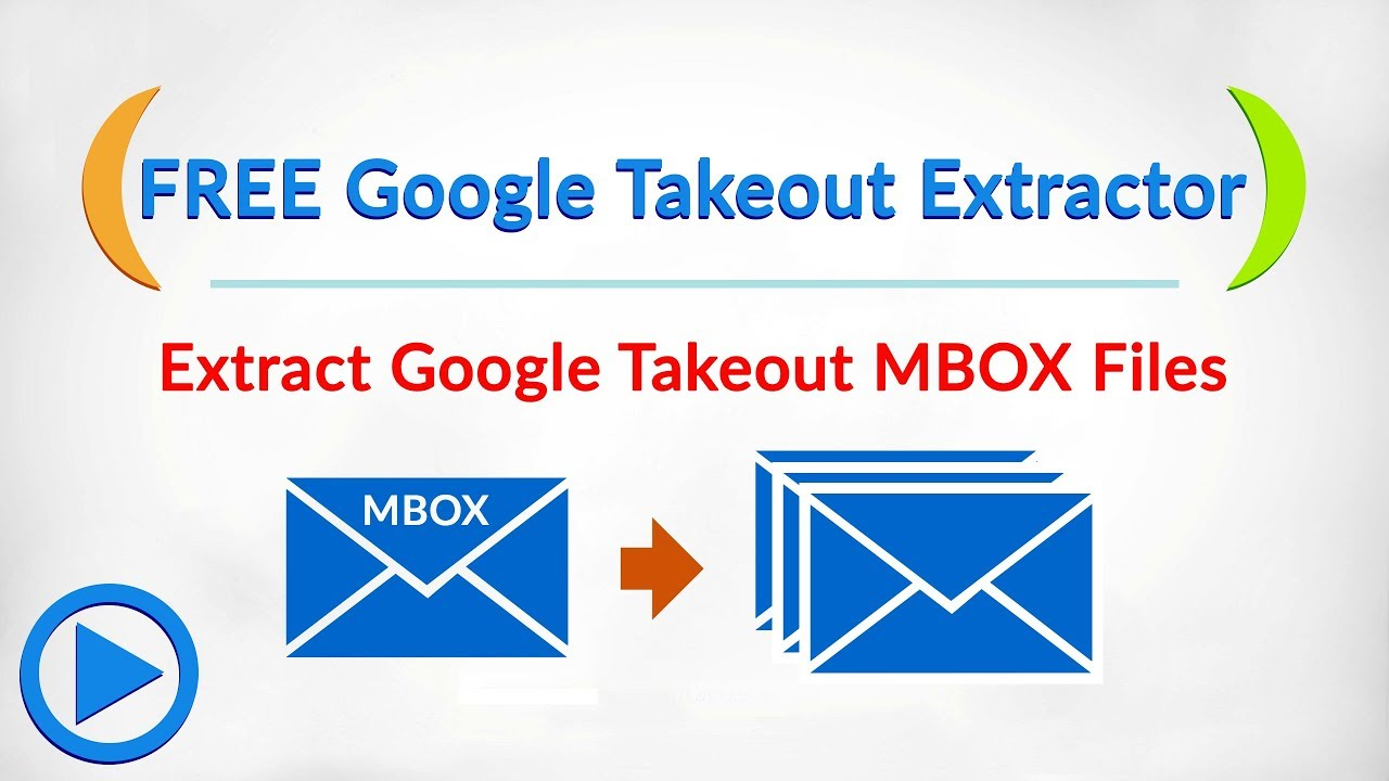 Google Takeout Extractor - FREE Download to Extract Google MBOX files