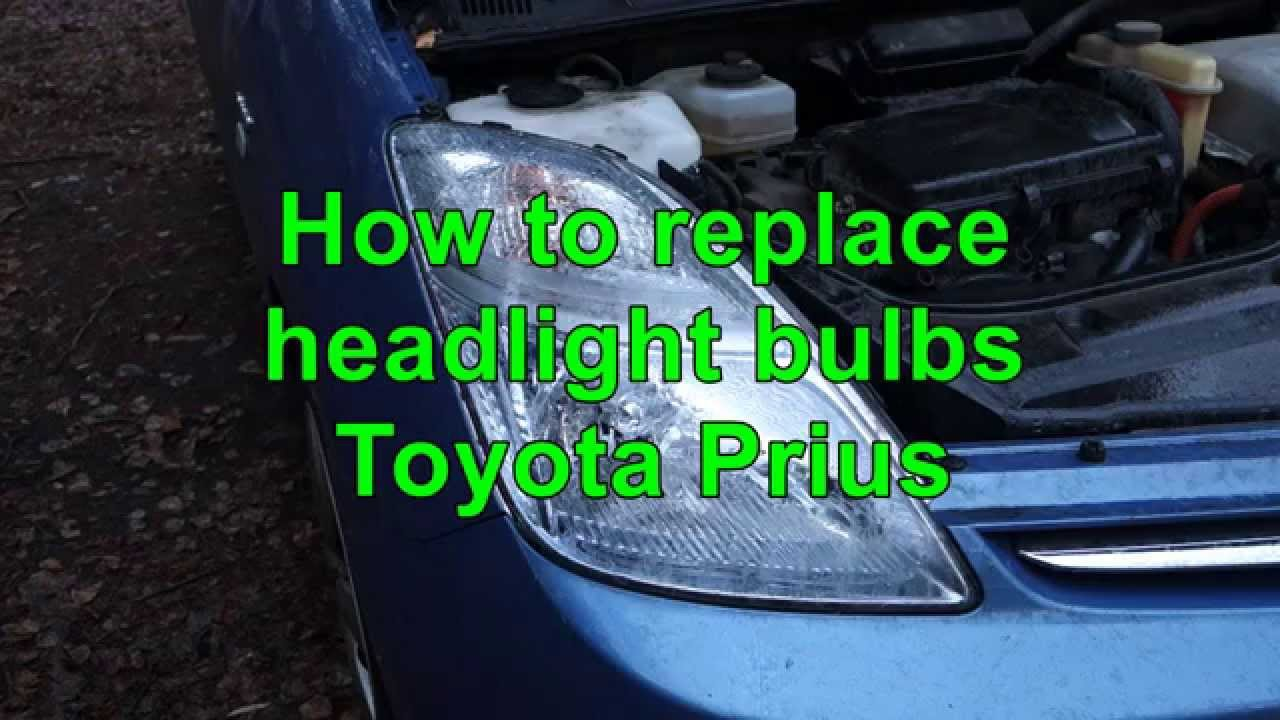 How To Replace Headlight Bulbs Toyota Prius Years 2002 To
