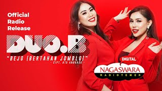 Download Duo B - BEJO (Bertahan Jomblo) (Official Radio Release) NAGASWARA