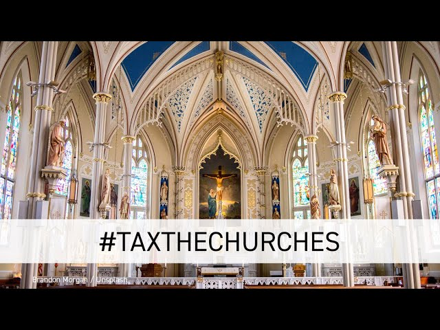 #TaxtheChurches