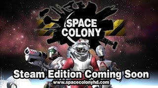 Space Colony - Steam Edition Trailer