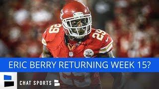Chiefs Rumors: Eric Berry Playing Week 15, Spencer Ware Injured, Patrick Mahomes MVP