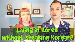 Getting by in Korea Without Knowing Korean