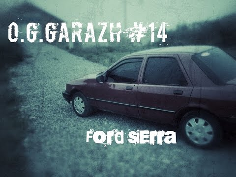 O.G.Grazh 14 Ford Sierra Форд Сиерра