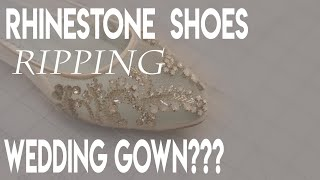 Prevent Rhinestone Shoes from Ripping a Wedding Gown. Tulle and Rhonestones Don't Play Nice!
