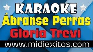 Gloria Trevi - Ábranse Perras | Karaoke [HD] y Midi