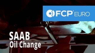 Saab Oil Change (9-5 Arc) FCP Euro