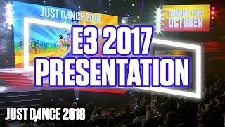 Just Dance 2018: E3 2017 Official Conference Presentation | Ubisoft [US]