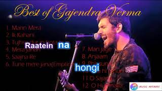 Gajendra Verma| Best songs| 2018| Jukebox| With Lyrics