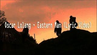 Gambar cover Oscar Lolang - Eastern Man (Lirik Video)