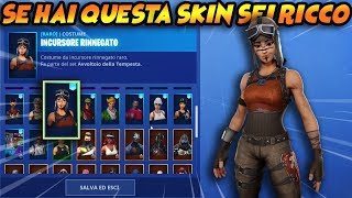 FINALLY PROVO the SKIN more RARA than FORTNITE!! IF you HAVE YOU RICH!! RENEGADE RAIDER ITA