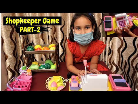Shopkeeper games in Hindi PART-2 / Supermarket / Funny And Educational Game| #LearnWithPari