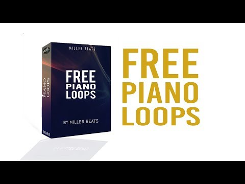 FREE Piano Loops!  For your musical projects [FREE DOWNLOAD]  - By Miller Beats