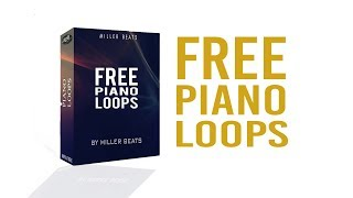 Download FREE Piano Loops! For your musical projects [FREE