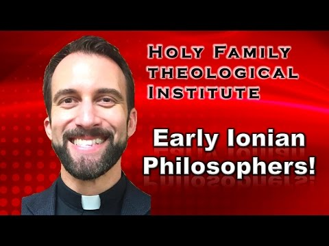 """Early Ionian Philosophers""– Ancient Philosophy, Video 4"