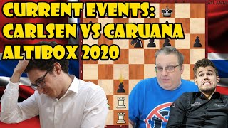 Current Events: Carlsen vs Caruana Altibox Norway Chess (2020)