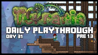 Terraria PC Lets Play - FINAL EPISODE, NEW SAILS [31] PRE 1.3 (Prepping for Terraria 1.3)