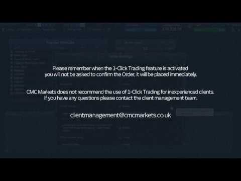1 Click Trading CMC Markets Next Generation spread betting platform