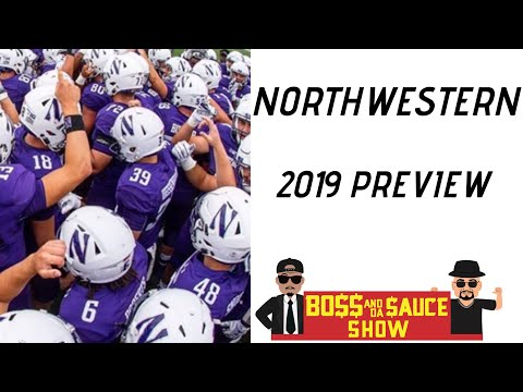 northwestern-wildcats-football-2019-|-big-10-west-division-preview-|-boss-and-da-sauce-show-ncaaf