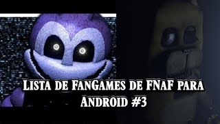 Download de jogos e Fan-mades de FNaF para android#3 (mais 52 fan games)
