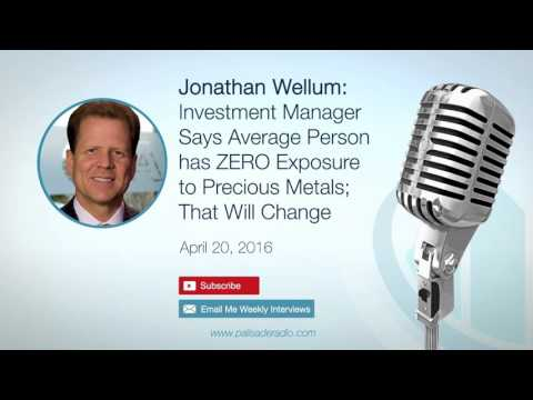 Jonathan Wellum: Investment Manager Says Average Person has ZERO Exposure to Precious Metals