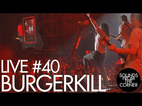 Sounds From The Corner : Live #40 Burgerkill